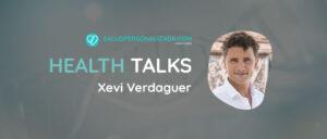 Entrevista salud Health talks Xevi Verdaguer